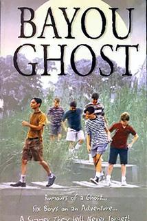 Bayou Ghost