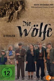 Wölfe, Die  - Wölfe, Die