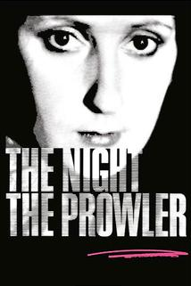 The Night, the Prowler