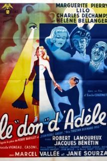 Don d'Adèle, Le