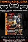 Choke.Kick.Girl. (2008)