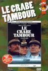 Crabe-Tambour, Le (1977)