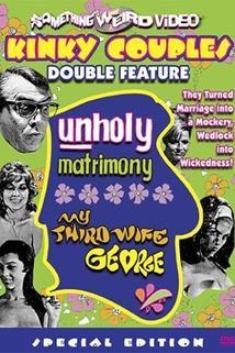 Unholy Matrimony  - Unholy Matrimony