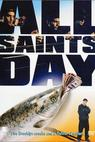 All Saint's Day (2000)