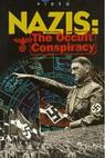 Nazis: The Occult Conspiracy