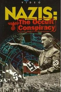 Nazis: The Occult Conspiracy  - Nazis: The Occult Conspiracy