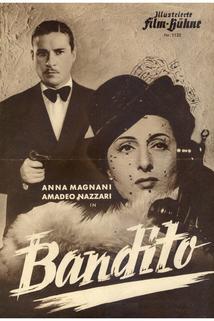 Bandito, Il