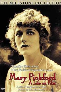 Mary Pickford: A Life on Film
