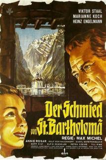 Schmied von St. Bartholomae, Der