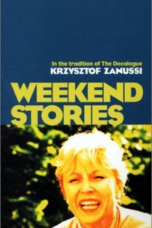 Ostatni krag z cyklu 'Opowiesci weekendowe'