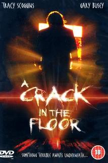 Crack in the Floor, A