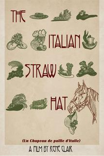 Slaměný klobouk  - Un chapeau de paille d'Italie