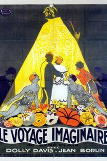 Voyage imaginaire, Le  - Voyage imaginaire, Le