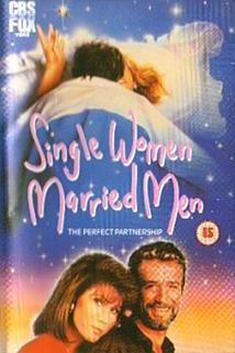 Chodím se ženatým mužem  - Single Women, Married Men