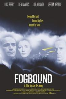 V zajetí mlhy  - Fogbound