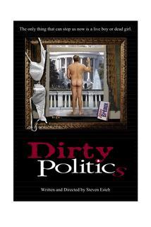 Dirty Politics  - Dirty Politics