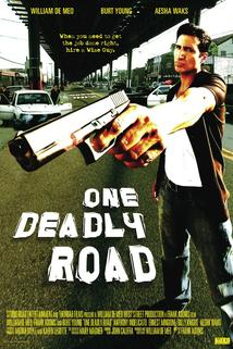 One Deadly Road  - One Deadly Road