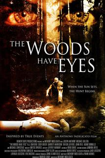 The Woods Have Eyes  - The Woods Have Eyes