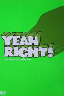 Yeah Right!  - Yeah Right!
