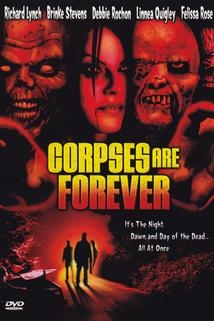 Corpses Are Forever  - Corpses Are Forever