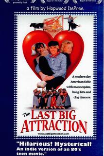 The Last Big Attraction