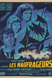 Naufrageurs, Les