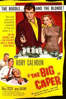 Big Caper, The