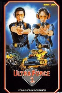 Ultra Force 3: Pod policejní ochranou
