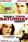 Small Town Saturday Night (2008)