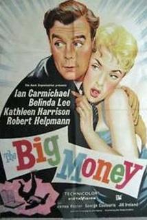 Velké peníze  - Big Money, The