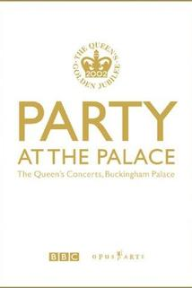 Party at the Palace: The Queen's Concerts, Buckingham Palace  - Party at the Palace: The Queen's Concerts, Buckingham Palace
