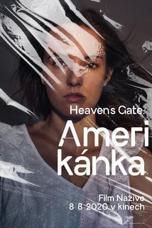 Heaven's Gate: Amerikánka