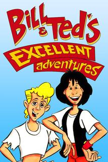 Bill & Ted's Excellent Adventures  - Bill & Ted's Excellent Adventures