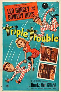 Triple Trouble  - Triple Trouble