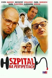 Szpital na perypetiach  - Szpital na perypetiach