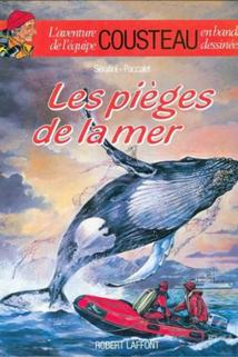 Pièges de la mer, Les