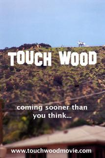 Touch Wood  - Touch Wood