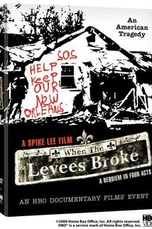 When the Levees Broke: A Requiem in Four Acts  - When the Levees Broke: A Requiem in Four Acts