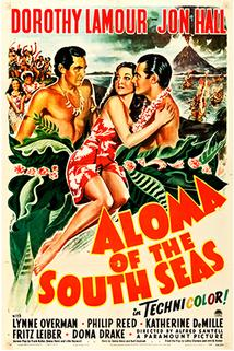 Aloma of the South Seas  - Aloma of the South Seas