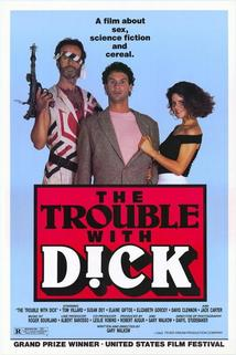 The Trouble with Dick  - The Trouble with Dick