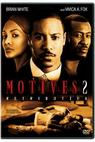 Motiv 2: Odplata (2007)