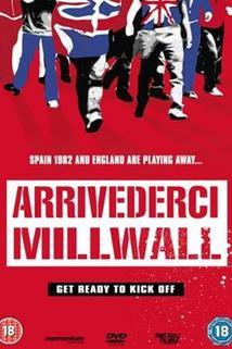 Arrivederci Millwall