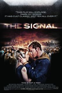 Neznámý signál  - The Signal