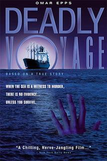Smrtící plavba  - Deadly Voyage
