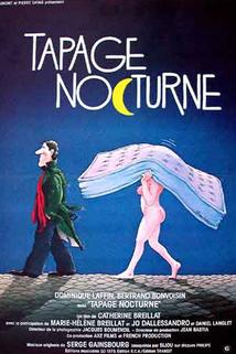Tapage nocturne  - Tapage nocturne