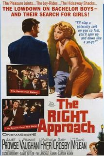 The Right Approach  - The Right Approach