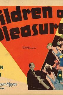 Children of Pleasure  - Children of Pleasure