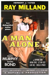Man Alone, A
