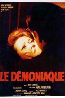 Démoniaque, Le