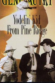 Yodelin' Kid from Pine Ridge  - Yodelin' Kid from Pine Ridge